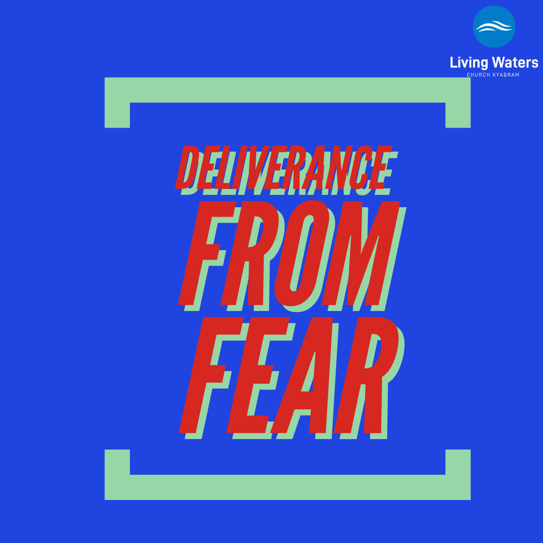 Deliverance from Fear