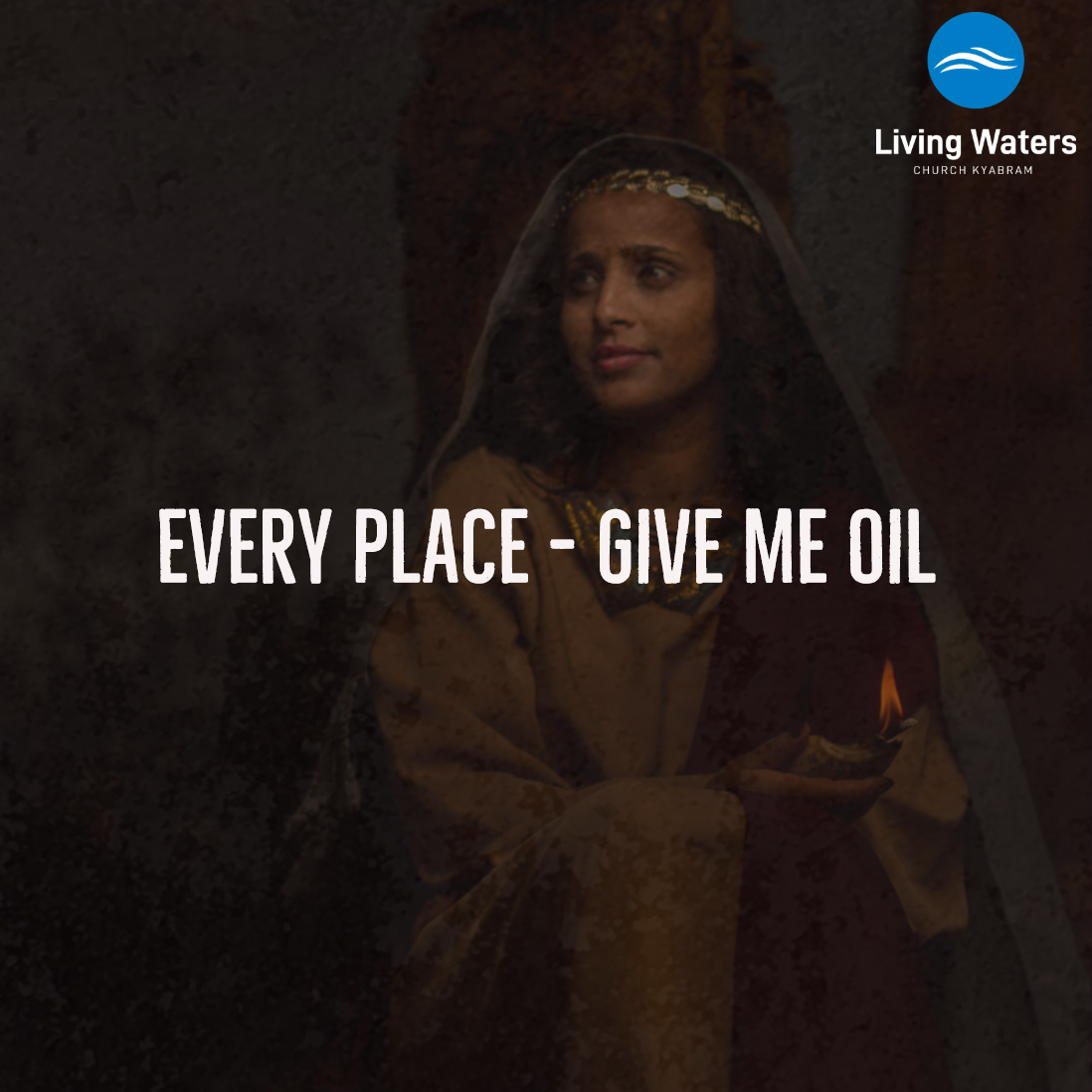 Every Place – Give me oil